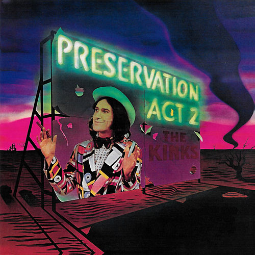 Preservation: Act 2 di The Kinks