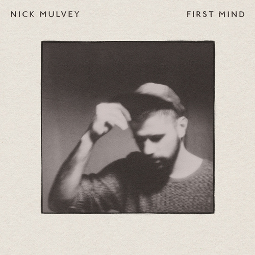 First Mind de Nick Mulvey