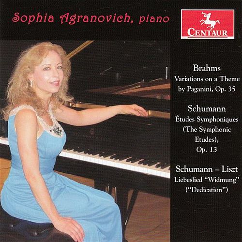 Brahms, Schumann & Liszt: Works for Piano by Sophia Agranovich
