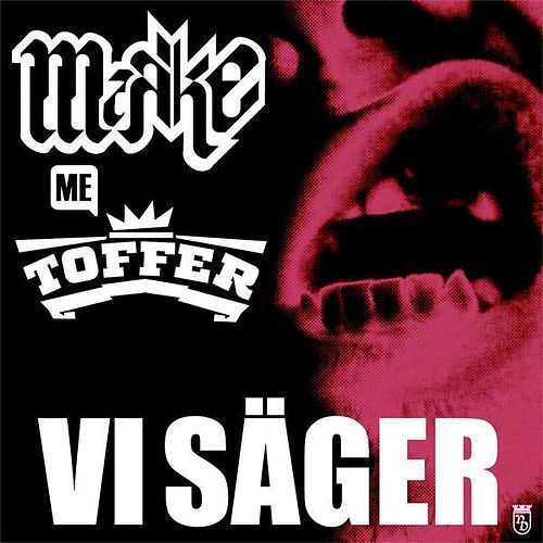 Vi Säger (Original) by Mark-E