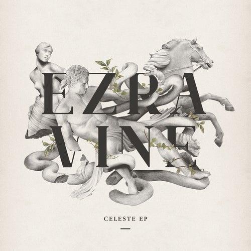 Celeste EP de Ezra Vine