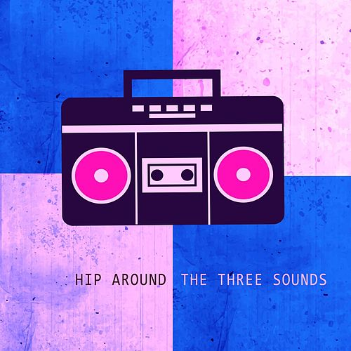 Hip Around by The Three Sounds