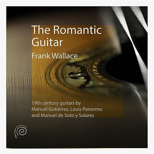 The Romantic Guitar von Frank Wallace
