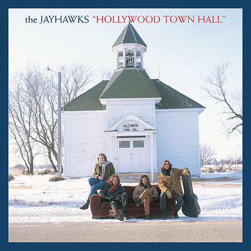 Hollywood Town Hall (Expanded Edition) by The Jayhawks