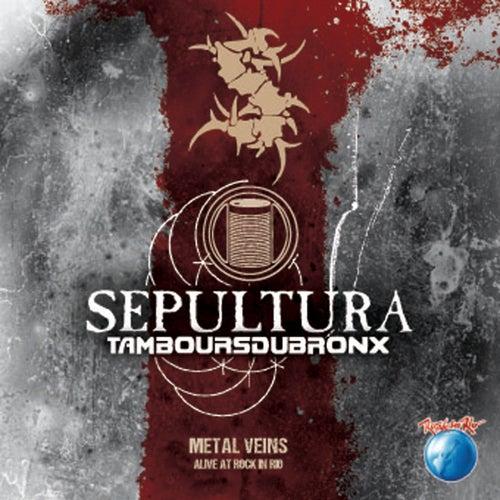 Metal Veins - Alive At Rock In Rio (Live) de Sepultura