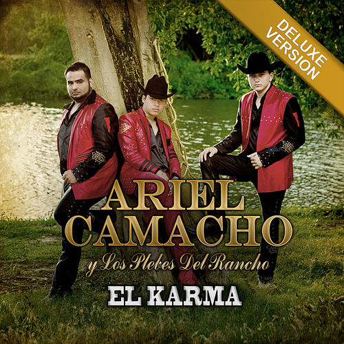 El Karma (Deluxe Version) by Ariel Camacho