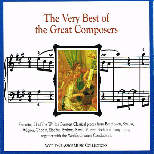 The Very Best of the Great Composers de Various Artists