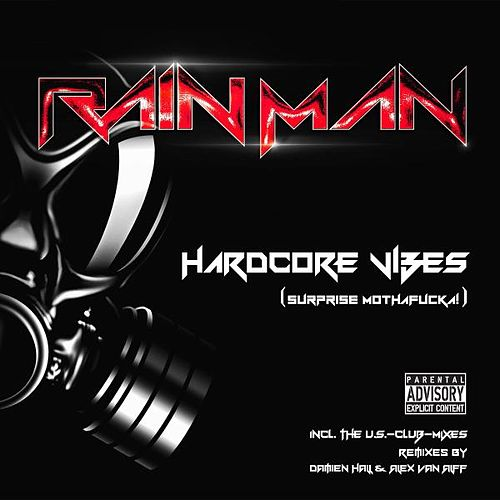 Hardcore Vibes (Surprise Mothafucka!) de Rain Man