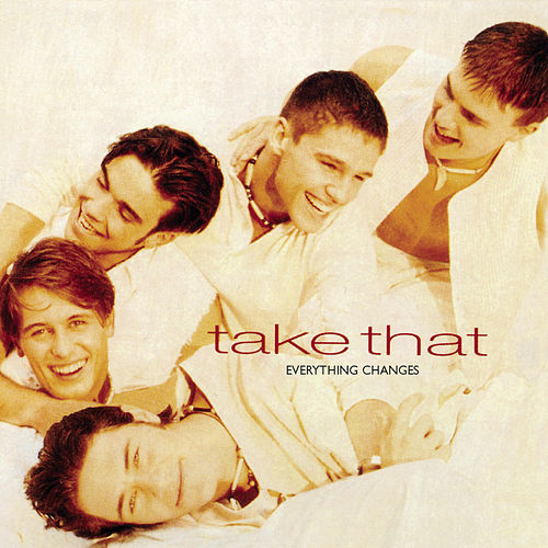 Everything Changes von Take That