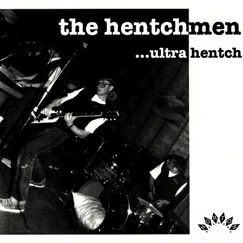 Ultra Hench von The Hentchmen