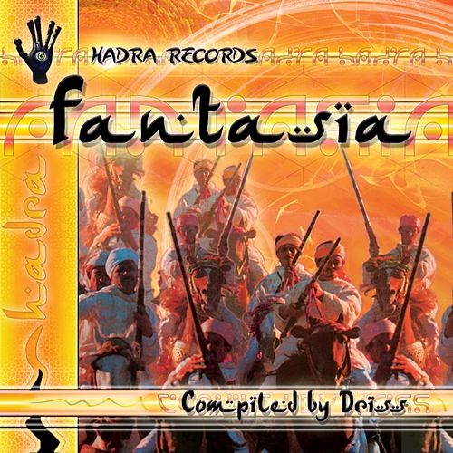 V.A. - Fantasia - Compiled By Driss by Various Artists