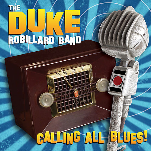 Calling All Blues de Duke Robillard