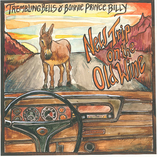 New Trip on the Old Wine de Bonnie 'Prince' Billy
