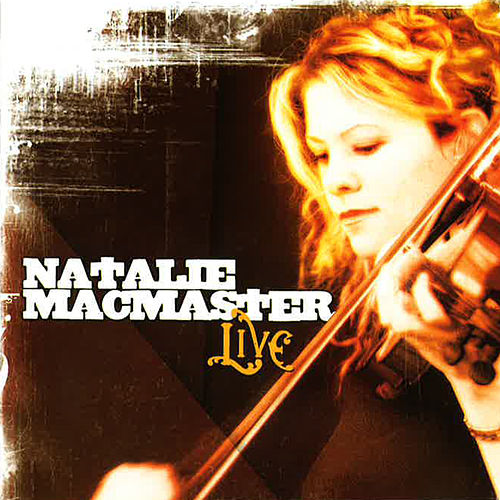 Live by Natalie MacMaster