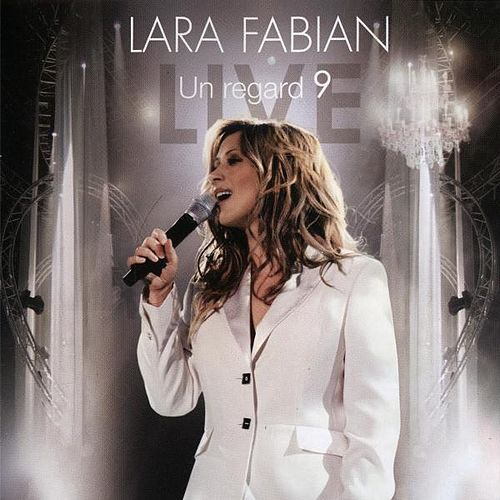 Un Regard 9 by Lara Fabian