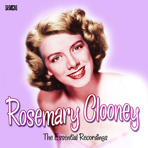 The Essential Recordings by Rosemary Clooney