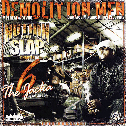 The Jacka's Demolition Men - Nuthin but Slap Chapter 6 de Various Artists