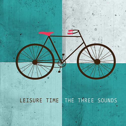 Leisure Time by The Three Sounds