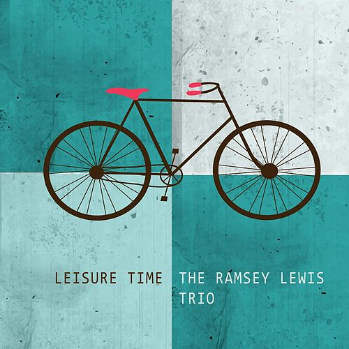 Leisure Time by Ramsey Lewis