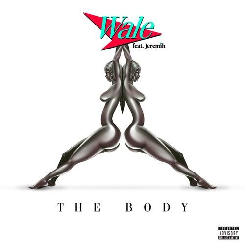 The Body (feat. Jeremih) de Wale