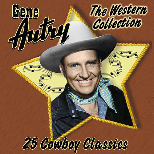 The Western Collection: 25 Cowboy Classics de Gene Autry