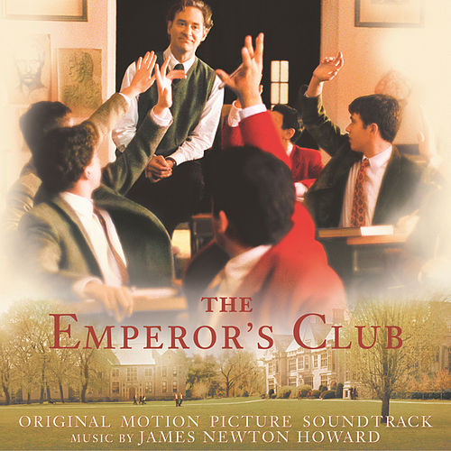 The Emperor's Club by James Newton Howard