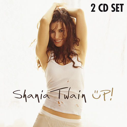 Up! by Shania Twain
