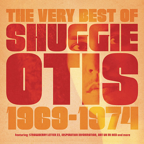 The Best Of Shuggie Otis de Shuggie Otis
