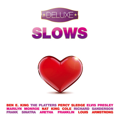 Slows - Deluxe (20 love songs for Wedding & Valentine's Day) by Various Artists