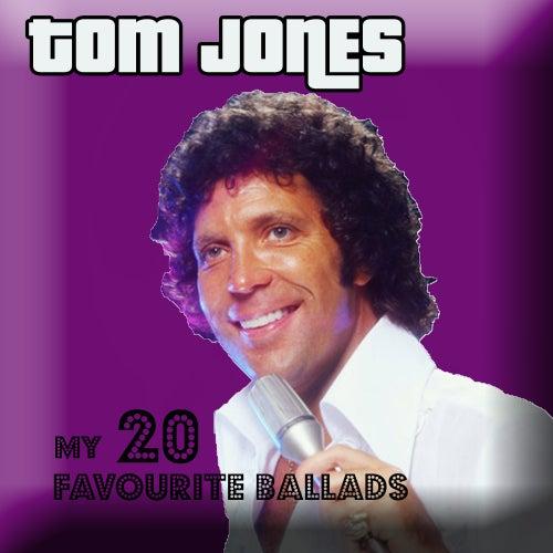 My favourite 20 ballads de Tom Jones