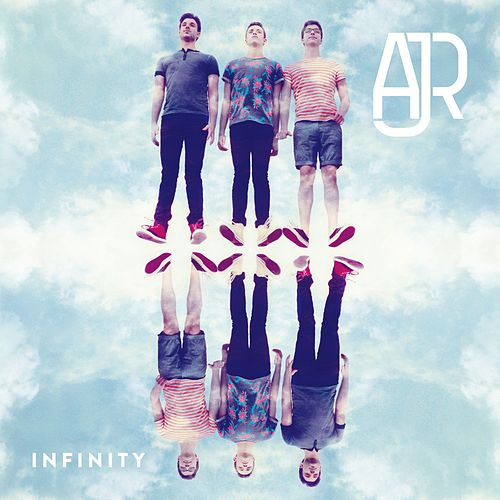 Infinity - EP by AJR
