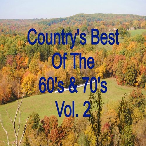 Country's Best of the 60's & 70's Vol. 2 von Various Artists