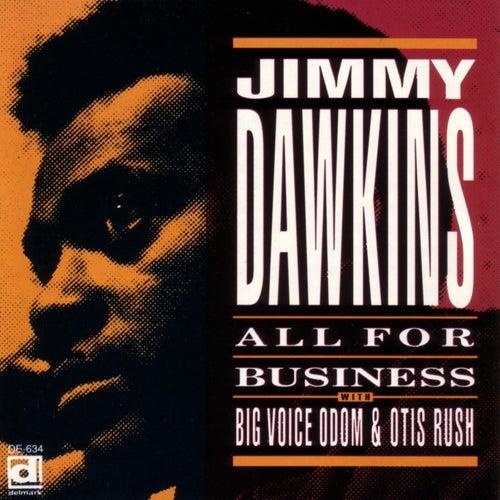 All For Business de Jimmy Dawkins