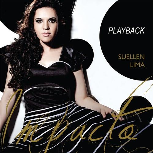 Impacto (Playback) by Suellen Lima