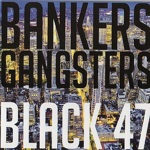 Bankers and Gangsters von Black 47