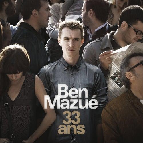 33 Ans by Ben Mazué
