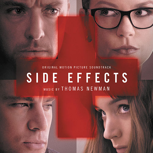 Side Effects (Original Motion Picture Soundtrack) by Thomas Newman