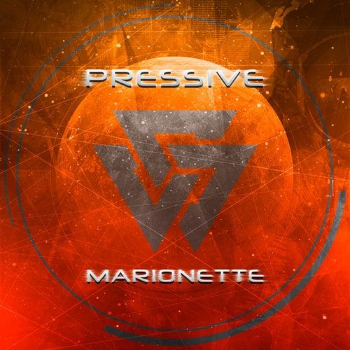 Marionette by Pressive