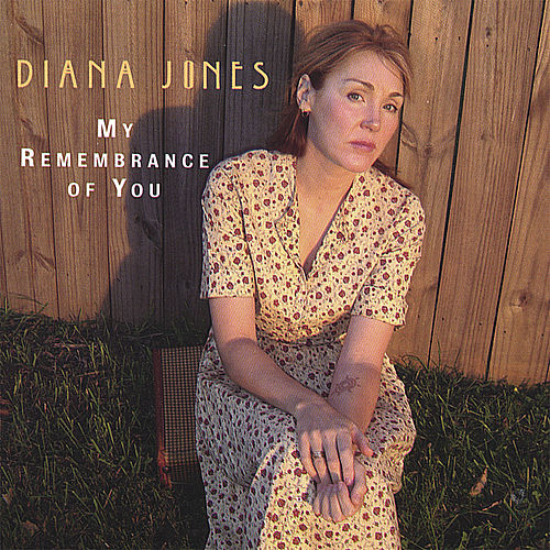 My Remembrance of You de Diana Jones