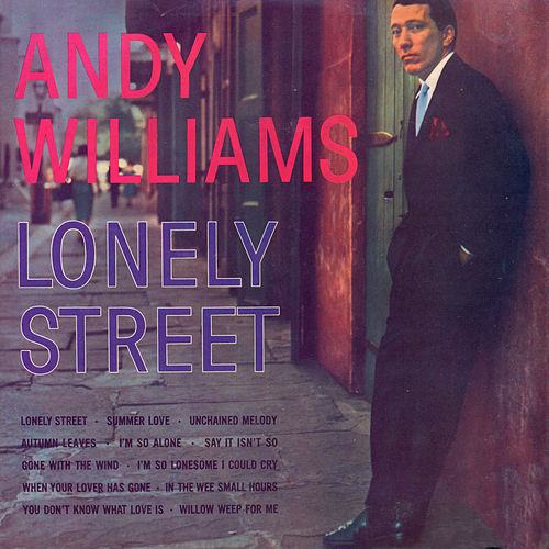 Lonely Street by Andy Williams