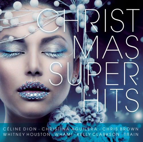 Christmas Super Hits von Various Artists