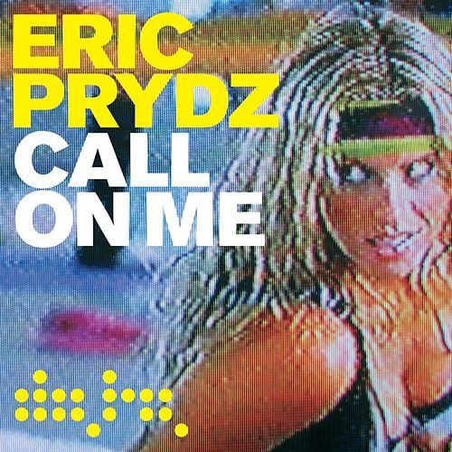 Call on Me (Radio Mix) von Eric Prydz