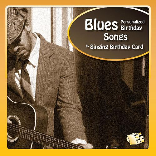 Blues Personalized Birthday Songs Singing Card