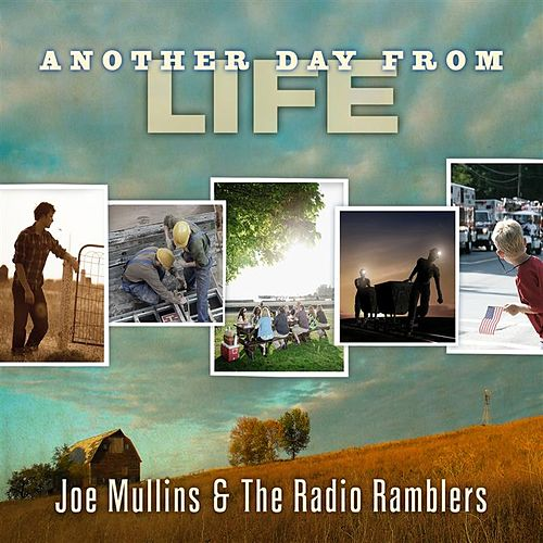 Another Day From Life von Joe Mullins