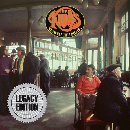 Muswell Hillbillies (Legacy Edition) by The Kinks
