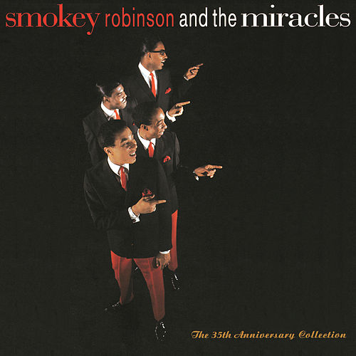 The 35th Anniversary Collection by The Miracles