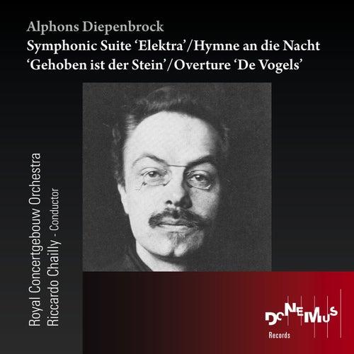 Alphons Diepenbrock: Symphonic Suite Elektra - Hymn an Die Nacht - Overture 'De Vogels' di Royal Concertgebouw Orchestra