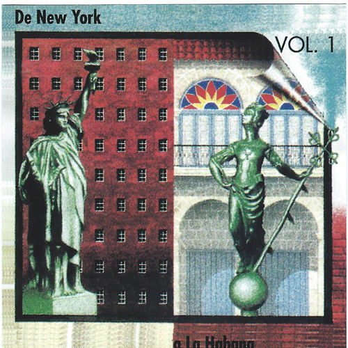 De New York a La Habana, Vol. 1 by Various Artists