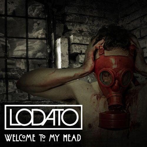 Welcome To My Head von Lodato