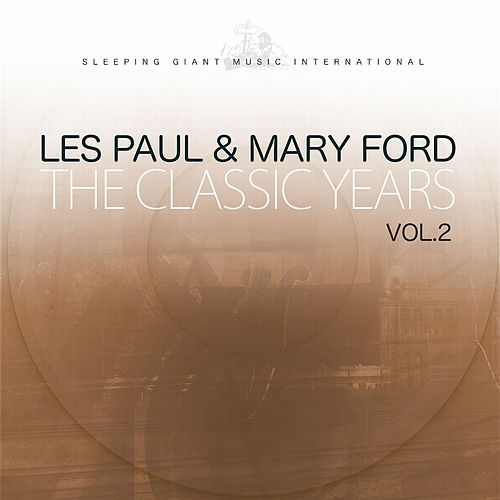 The Classic Years, Vol. 2 von Mary Ford